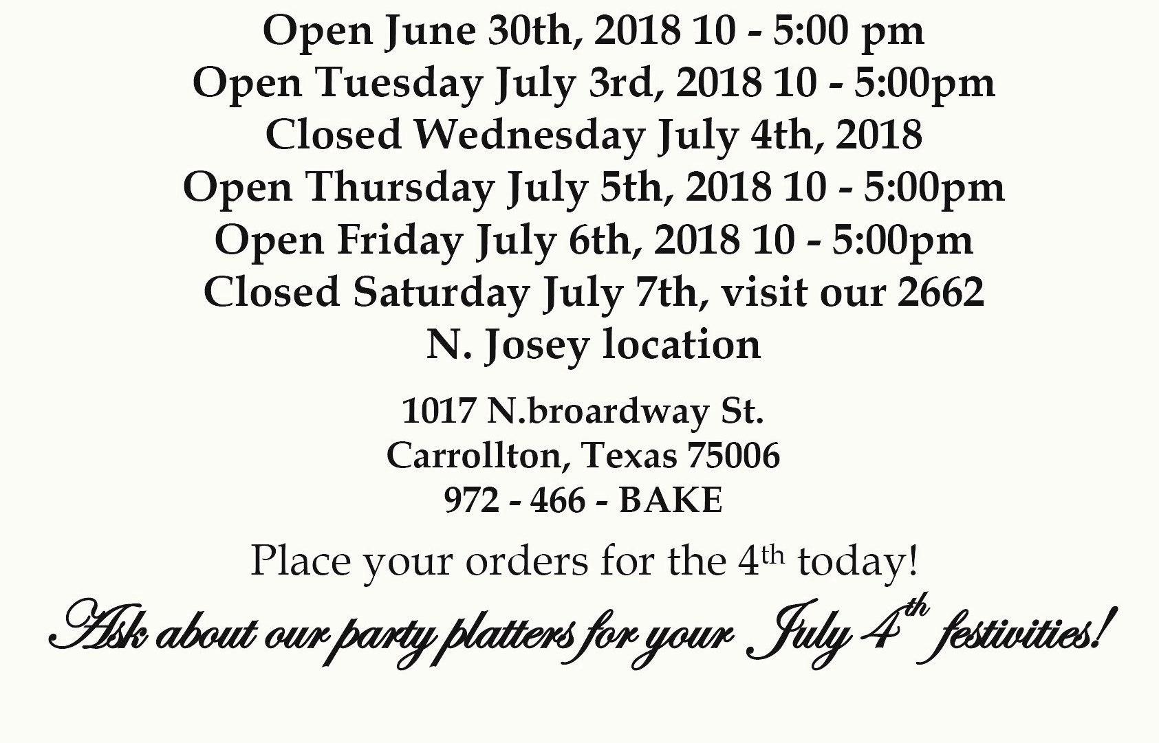 Cuban Bakery S. Broadway St. 4th of July Hours